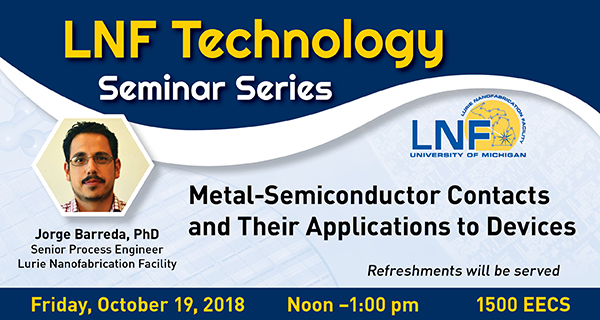 2018-10 LNF Tech Talk: Semiconductor Contacts